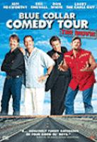 Cover image for Blue collar comedy tour the movie