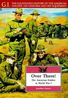 Cover image for Over there! : the American soldier in World War I
