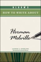 Cover image for Bloom's how to write about Herman Melville