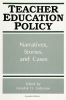 Cover image for Teacher education policy narratives, stories, and cases