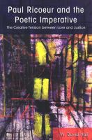 Cover image for Paul Ricoeur and the poetic imperative the creative tension between love and justice