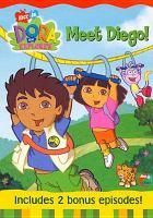 Imagen de portada para Dora the explorer Meet Diego!