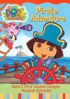 Imagen de portada para Dora the explorer Pirate adventure