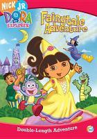 Imagen de portada para Dora the Explorer Dora's fairytale adventure