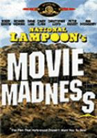 Cover image for National Lampoon goes to the movies in National Lampoon's movie madness