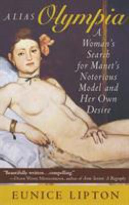 Cover image for Alias Olympia a woman's search for Manet's notorious model & her own desire