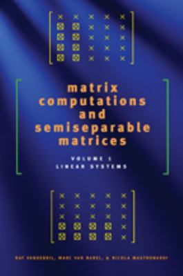 Cover image for Matrix computations and semiseparable matrices