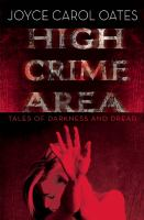 Cover image for High crime area : tales of darkness and dread