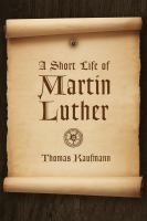 Cover image for A short life of Martin Luther