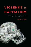 Cover image for Violence in capitalism  devaluing life in an age of responsibility