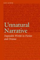 Cover image for Unnatural narrative impossible worlds in fiction and drama
