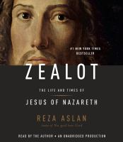 Cover image for Zealot the life and times of Jesus of Nazareth