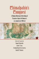 Cover image for Chimalpahin's conquest a Nahua historian's rewriting of Francisco López de Gómara's La conquista de México