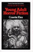Imagen de portada para Presenting young adult horror fiction