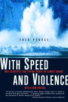 Cover image for With speed and violence : why scientists fear tipping points in climate change