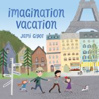 Cover image for Imagination vacation