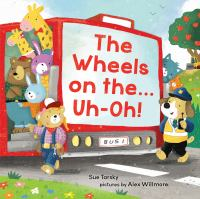 Cover image for The wheels on the...uh-oh!