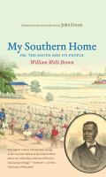 Cover image for My southern home or, the South and its people