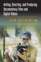 Cover image for Writing, directing, and producing documentary films and digital videos