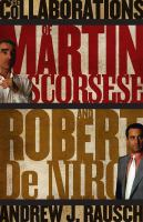 Cover image for The films of Martin Scorsese and Robert De Niro