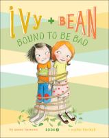 Cover image for Ivy and Bean bound to be bad