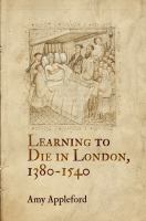 Cover image for Learning to die in London, 1380-1540