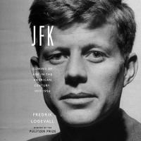 Cover image for JFK : coming of age in the American century, 1917-1956