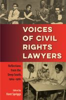 Cover image for Voices of civil rights lawyers  reflections from the deep South, 1964-1980