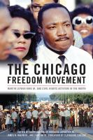 Cover image for The Chicago Freedom Movement  Martin Luther King Jr. and civil rights activism in the north