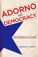 Cover image for Adorno and democracy  the American years