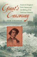 Cover image for Giant's Causeway  Frederick Douglass's Irish odyssey and the making of an American visionary