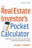 Cover image for The real estate investor's pocket calculator : simple ways to compute cash flow, value, return, and other key financial measurements