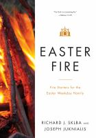 Cover image for Easter Fire  fire starters for the Easter weekday homily