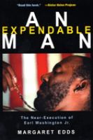 Cover image for An expendable man the near-execution of Earl Washington, Jr.