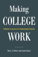 Cover image for Making college work  pathways to success beyond high school