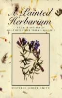 Cover image for A painted herbarium the life and art of Emily Hitchcock Terry, 1838-1921