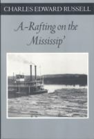 Cover image for A-rafting on the Mississip'