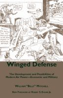 Cover image for Winged defense the development and possibilities of modern air power-- economic and military