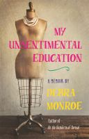 Cover image for My unsentimental education