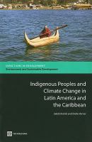 Cover image for Indigenous peoples and climate change in Latin America and the Caribbean