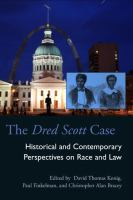 Cover image for The Dred Scott case  historical and contemporary perspectives on race and law