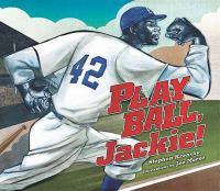 Imagen de portada para Play ball, Jackie!