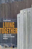 Cover image for Living together Jacques Derrida's communities of violence and peace