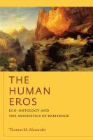 Cover image for The human eros eco-ontology and the aesthetics of existence
