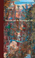 Cover image for Nietzsche and the becoming of life