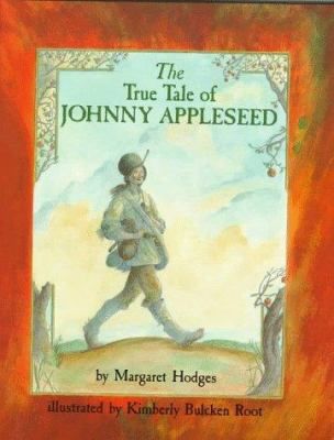 Cover image for The true tale of Johnny Appleseed