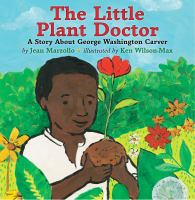 Cover image for The little plant doctor : a story about George Washington Carver