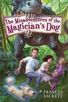 Cover image for The misadventures of the magician's dog