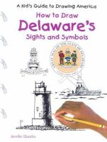 Cover image for How to draw Delaware's sights and symbols