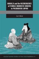 Cover image for Hokkeji and the reemergence of female monastic orders in premodern Japan